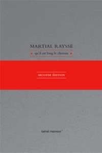 Martial Raysse - Qu'il est long le chemin.