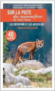 Martial Theviot - Guide des mammifères du Sud-Ouest.