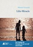 Martial Victorain - Lilie-Miracle - Prix du roman Claude Favre de Vaugelas 2018.