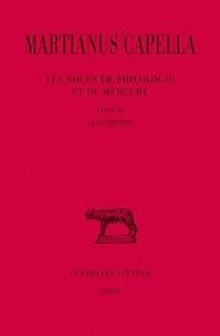 Martianus Capella - Les noces de Philologie et de Mercure - Tome 6, Livre VI, La géométrie.