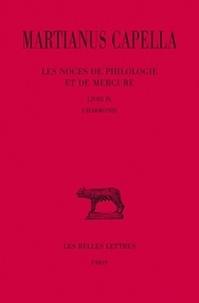 Martianus Capella - Les noces de Philologie et de Mercure - Tome 9 Livre IX, L'harmonie.