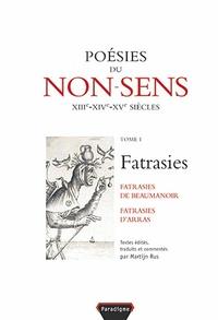 Martien Rus - Fatrasies - Tome 1, Poésies du non-sens.