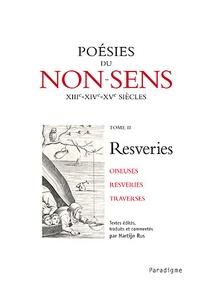 Histoiresdenlire.be Poésies du non-sens XIIIe, XIVe, XVe siècles - Tome 2, Resveries Image