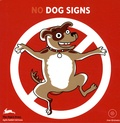 Martijn Van Beek et Jennifer Kunes - No dogs signs. 1 Cédérom