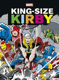 Martin A Burnstein et Jack Kirby - King-Size Kirby.