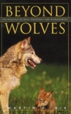 Martin-A Nie - Beyond Wolves - The Politics of the Wolf Recovery and Management.