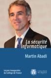 Martin Abadi - La sécurité informatique.