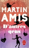 Martin Amis - D'autres gens.