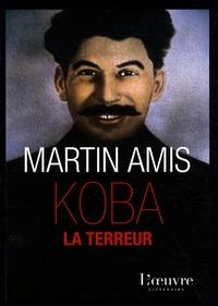 """Martin Amis - Koba la Terreur - Les """"vingt millions"""" et le rire."""