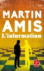 Martin Amis - L'information.
