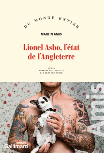 Martin Amis - Lionel Asbo, l'état de l'Angleterre.