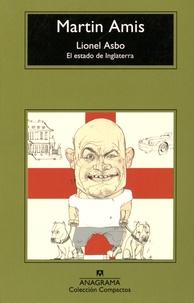 Martin Amis - Lionel Asbo - El estado de Inglaterra.