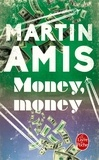 Martin Amis - Money, money.
