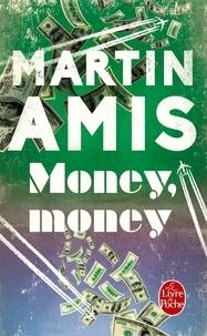 Martin Amis - Money, money.