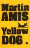 Martin Amis - Yellow dog.