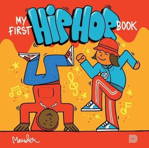 Martin Ander - My first hip hop book.