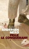 Martin Andersen Nexo - Pelle le Conquérant Tome 2 : L'Apprentissage.
