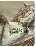 Martin Aurell - Aliénor d'Aquitaine & l'essor de Fontevraud.
