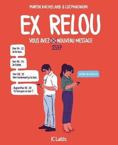 Ex Relou. Vous avez un message