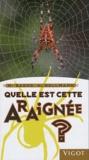 Martin Baehr et Heiko Bellmann - Quelle est cette araignée ?.