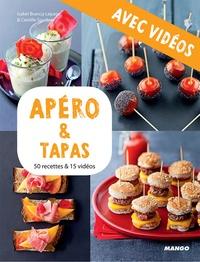 Martin Balme et Isabel Brancq-Lepage - Apéro & tapas - Avec vidéos - 50 recettes & 15 vidéos.