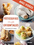 Martin Balme et AnneCé Bretin - Pâtisseries orientales - Avec vidéos - 50 recettes & 15 vidéos.