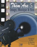 Martin Barnier et Bernard Fort - Image, musique & son. 1 CD audio