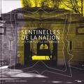 Martin Barros - Sentinelles de la nation - Les forts d'Ile-de-France.