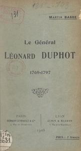 Martin Basse - Le général Léonard Duphot - 1769-1797.