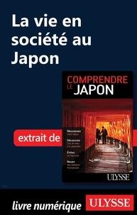 Martin Beaulieu - La vie en société au Japon.