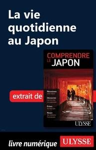 Martin Beaulieu - La vie quotidienne au Japon.