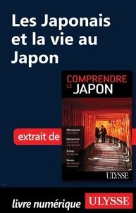 Martin Beaulieu - Les Japonais et la vie au Japon.
