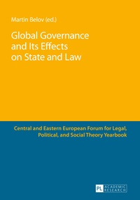 Martin Belov - Global Governance and Its Effects on State and Law.