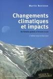 Martin Beniston - Changements climatiques et impacts - De l'échelle globale à l'échelle locale.