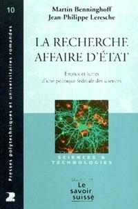 La recherche, affaire dEtat - Enjeux et luttes dune politique fédérale des sciences.pdf