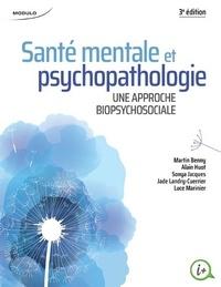 Martin Benny et Alain Huot - Santé mentale et psychopathologie.