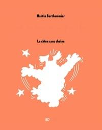Martin Berthommier - Touffu Tome 1 : Le chien sans chaîne.
