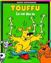 Touffu Tome 1 : Le roi des os.pdf