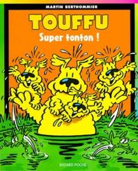 Touffu Tome 4 : Super-tonton ! - Martin Berthommier pdf epub