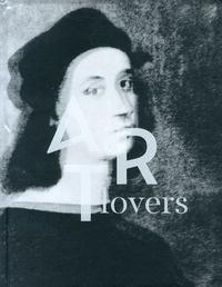 Martin Bethenod - Art Lovers - Histoires d'art dans la collection Pinault.