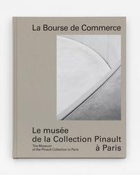 Martin Bethenod et Grégoire Robinne - La Bourse de Commerce - Le musée de la Collection Pinault à Paris.