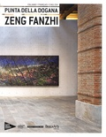 Martin Bethenod et Laurence Castany - Zeng Fanzhi - Punta della dogana.