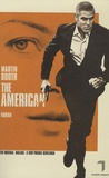 Martin Booth - The American.