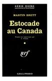 Martin Brett - Estocade au Canada.