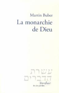 Martin Buber - La monarchie de Dieu.