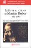 Martin Buber et Florence Heymann - Lettres choisies de Martin Buber - 1899-1965.