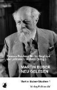 Martin Buber neu gelesen - Martin Buber-Studien 1.