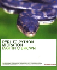 Perl to Python Migration - Martin-C Brown  