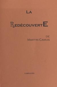 Martin Camus - La Redécouverte.
