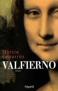 Martín Caparrós - Valfierno.